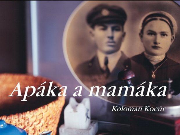 Koloman Kocúr: Apáka a mamáka