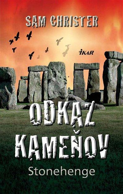 Sam Christer - Odkaz kameňov Stonehenge