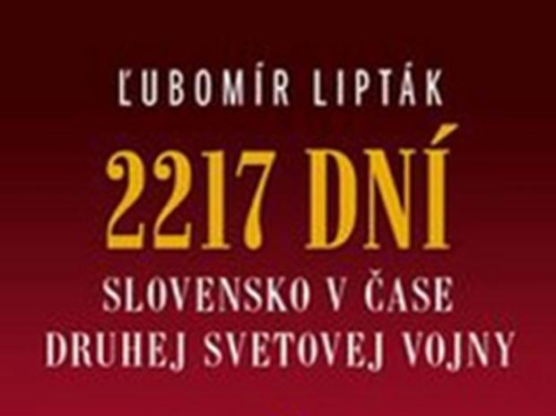 obalka 2217 dni >Ľubomír Lipták: 2 217 dní, Kalligram, Bratislava 2012