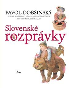 Pavol Dobšinský - Slovenské rozprávky