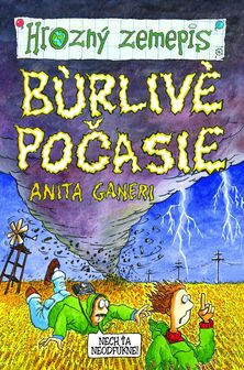 Anita Ganeri - Búrlivé počasie.