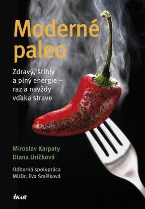 Miroslav Karpaty, Diana Uríčková - Moderné paleo
