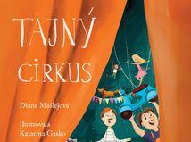 Diana Mašlejová, Tajný cirkus