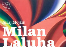 Juraj Mojžiš, Milan Laluha