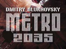 Dmitrij Glukhovsky - Metro 2035