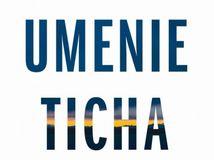 Pico Iyer - Umenie ticha