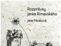 Jana Pácalová (ed.): Rozprávky Janka Rimavského