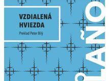 Roberto Bolaño: Vzdialená hviezda