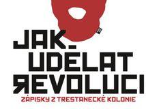 Naděžda Tolokonnikovová: Jak udělat revoluci