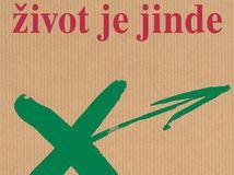 Milan Kundera Život je jinde