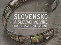Igor Baka, František Cséfalvay a kol. Slovensko a Slováci vo víre druhej svetovej vojny
