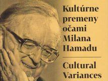 Katarína Ihringová, kol. Kultúrne premeny očami Milana Hamadu