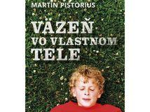 Martin Pistorius Väzeň vo vlastnom tele