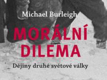Michael Burleigh: Morální dilema