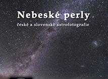 Kolektív autorov: Nebeské perly české a slovenské astrofotografie