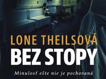 Lone Theilsová, Bez stopy
