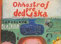 Jaroslava Blažková: Ohňostroj pre deduška