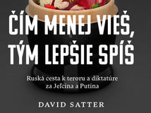 David Satter: Čím menej vieš, tým lepšie spíš