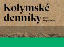 Jacek Hugo-Bader: Kolymské denníky