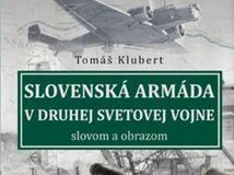 Slovenská armáda v druhej svetovej vojne slovom a obrazom