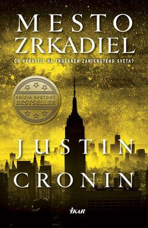 Justin Cronin - Mesto zrkadiel