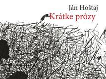 Ján Hoštaj Krátke prózy