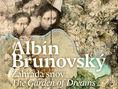 Záhrada snov Albín Brunovský