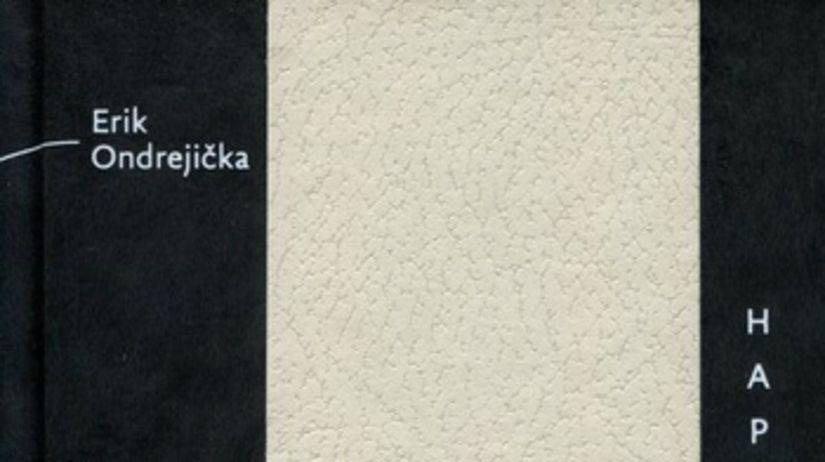 c38aeab2a Erik Ondrejička, Ivan Popovič: Happygramy - Kniha - Kultúra - Pravda.sk