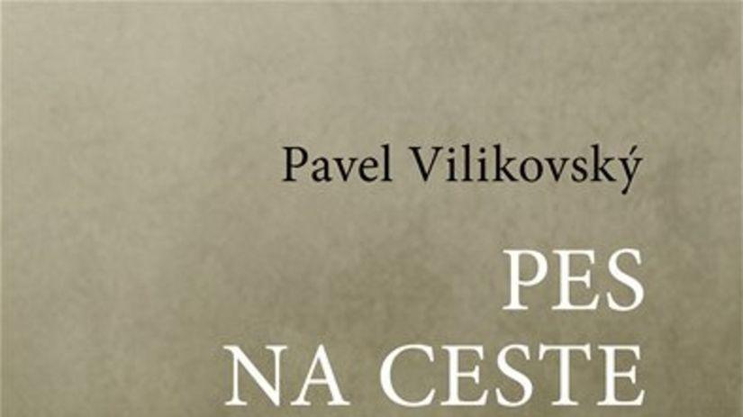 Pavel Vilikovský: Pes na ceste