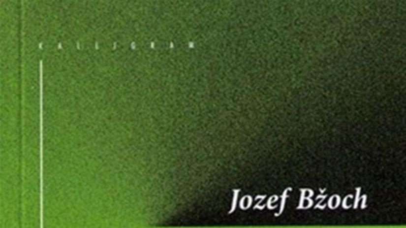 Jozef Bžoch: Literárium (2006 - 2010)