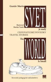 Gustáv Murín - Svet je malý