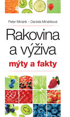 Vyhrajte knihu Rakovina a výživa  Mýty a fakty - Súťaž - Pravda.sk 626cf2adda