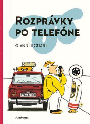 Gianni Rodari: Rozprávky po telefóne