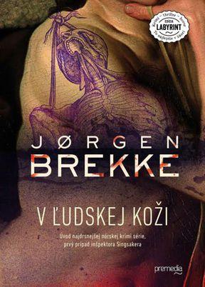 Jørgen Brekke: V ľudskej koži