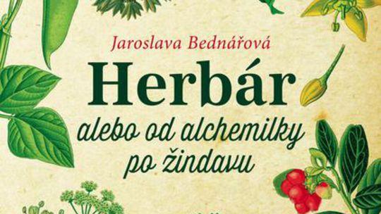 Jaroslava Bednářová, Herbár alebo od alchemilky po žindavu