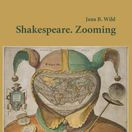 Jana B.  Wild: Shakespeare. Zooming