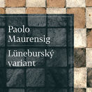 Paolo Maurensig: Lüneburský variant
