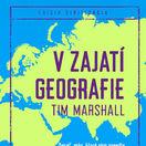 Tim Marshall V zajatí geografie