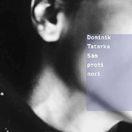 Dominik Tatarka Sám proti noci