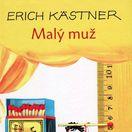 Erich Kästner: Malý muž