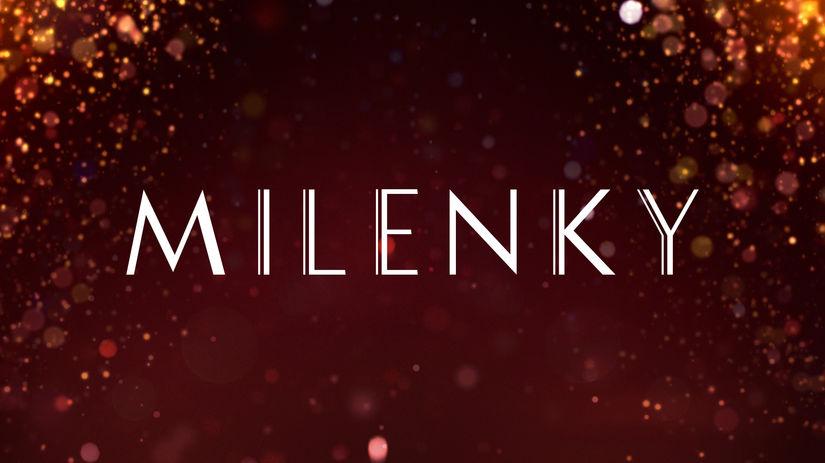 seriál Milenky, Milenky,