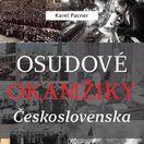 Karel Pacner Osudové okamžiky Československa