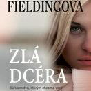 Joy Fieldingová, Zlá dcéra