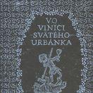 Branislav Chovan,  Vo vinici svätého Urbánka
