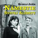 Rudolf Jašík: Námestie svätej Alžbety