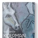 Ivan Jančár: Koloman Sokol 1968-1993