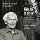 Miroslav Zikmund, Miroslav Náplava, Petr Horký  Sloni žijí do sta let