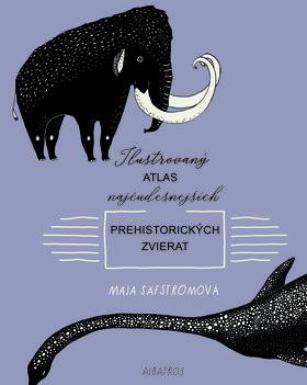Atlas najčudesnejších prehistorických zvierat