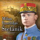Michal Kšiňan Milan Rastislav Štefánik