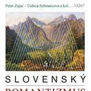 Peter Zajac, Ľubica Schmarcová, kolektív autorov: Slovenský romantizmus